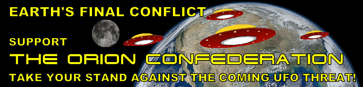 Support The Orion Confederation: Take your stand against the coming UFO threat!